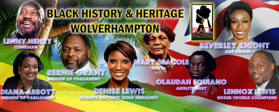 Welcome to Black History & Heritage in  Wolverhampton
